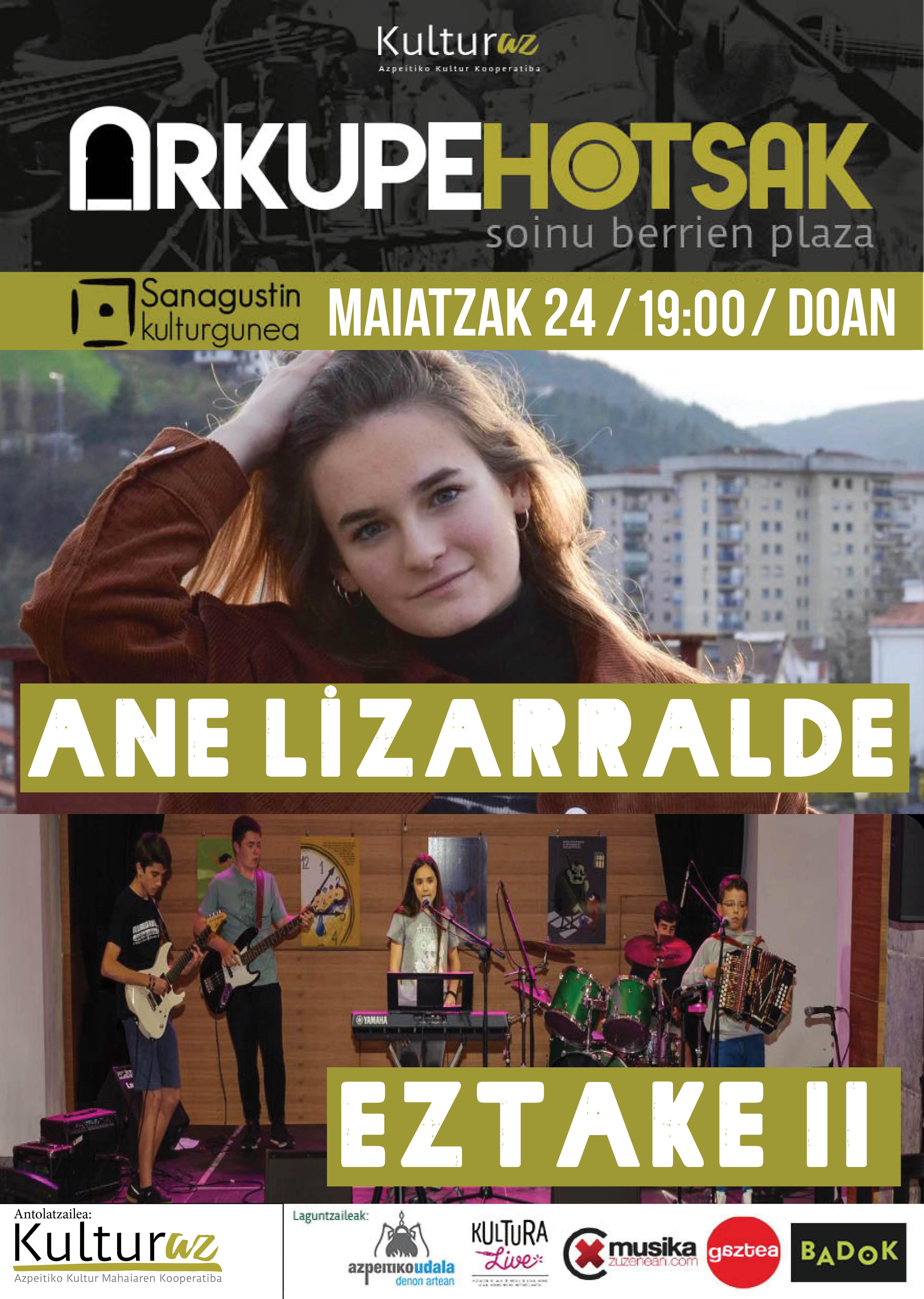 #ArkupeHotsak: Ane Lizarralde + Eztake II