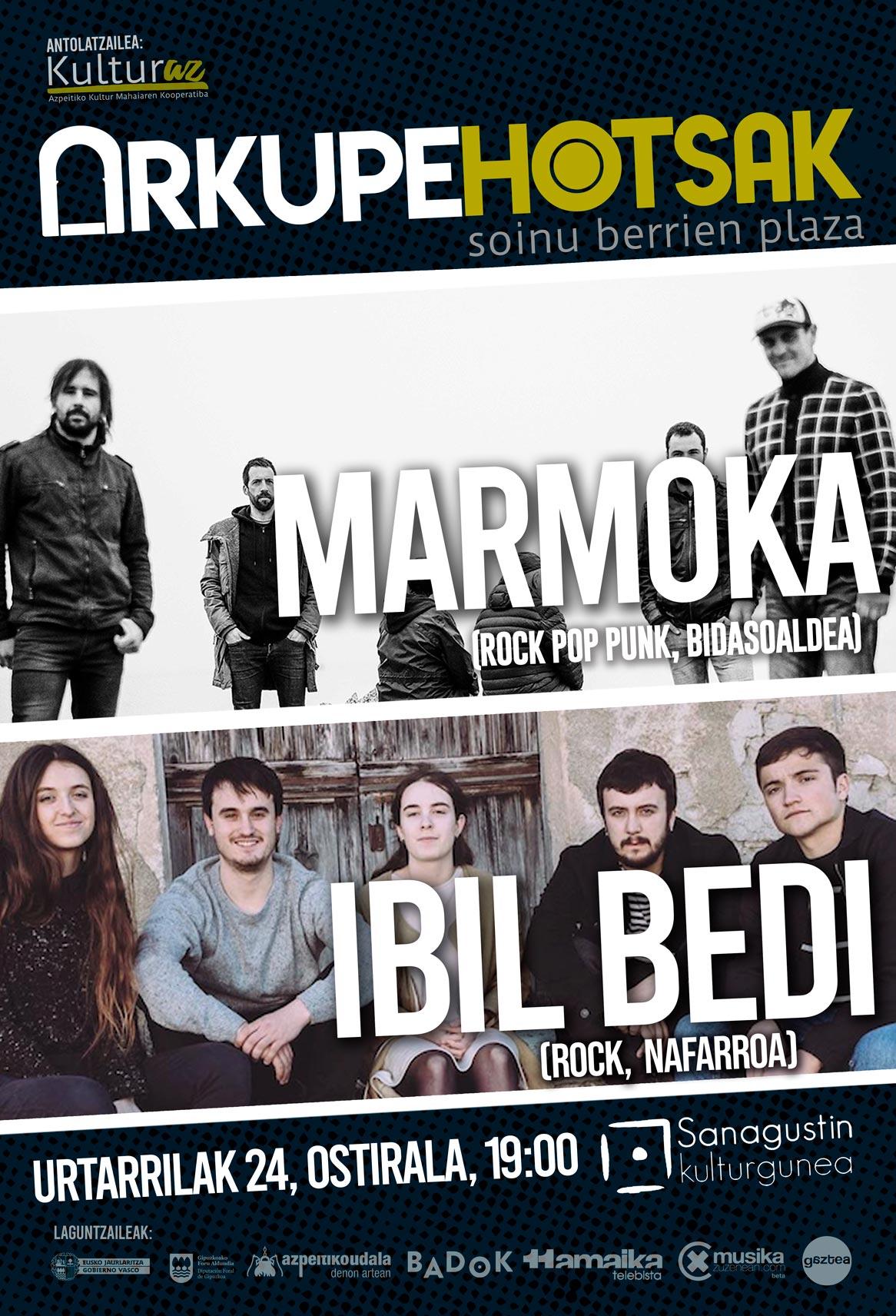 Arkupehotsak: Marmoka + Ibil Bedi