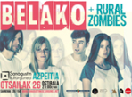 Belako + Rural Zombies