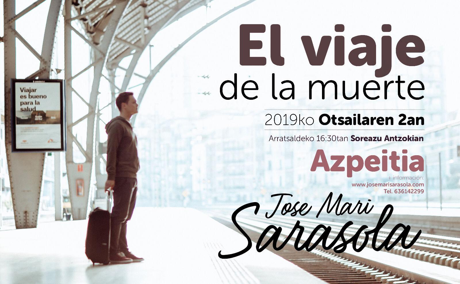 Jose Mari Sarasola: El Viaje de la Muerte