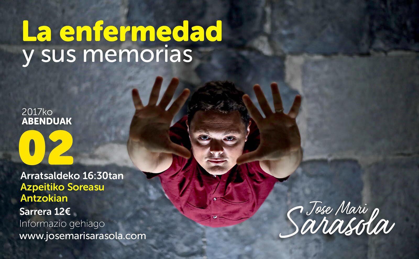 Jose Mari Sarasola: Gaisotasuna eta bere oroitzapenak