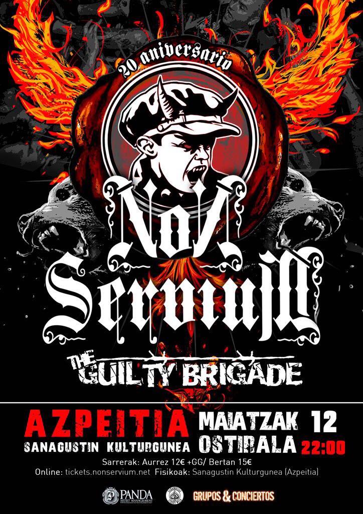 Non Servium + The Guilty Brigade