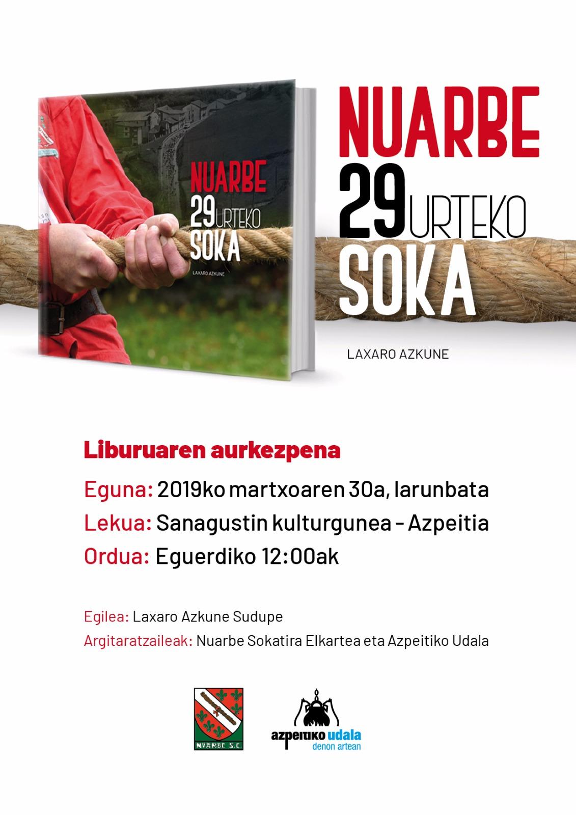 'Nuarbe. 29 urteko soka' liburuaren aurkezpena