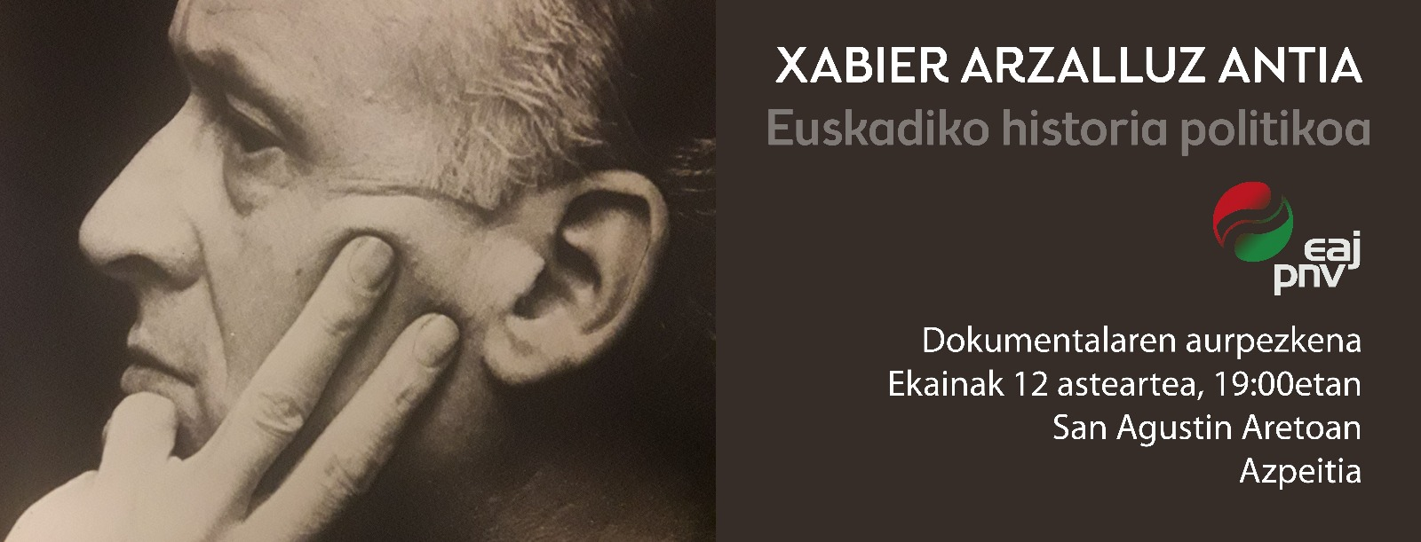 Xabier Arzallus Antia. Euskadiko historia politikoa