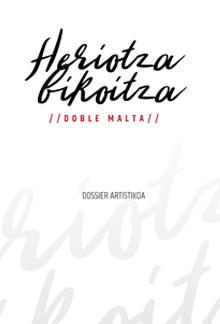 XXXV. Antzerki Topaketak: Heriotza bikoitza