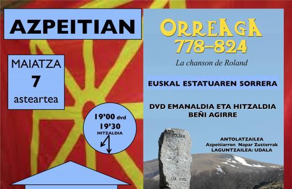 'Orreaga 778-824. La chanson de Roland' dokumentala eta Beñi Agirreren hitzaldia