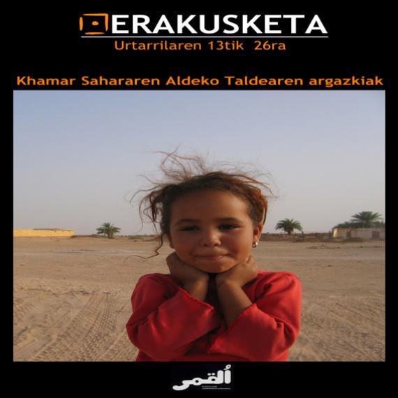 Tinduf-eko kanpamendua eta Khamar taldearen proiektuen erakusketa ikusgai