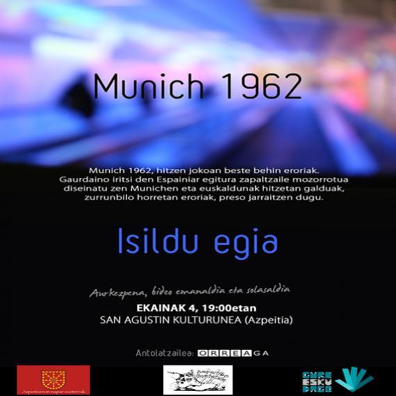 Munich 1962. Isildu egia