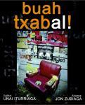 'Buah Txabal!', parrandara atera den gazte baten bakarrizketa saioa