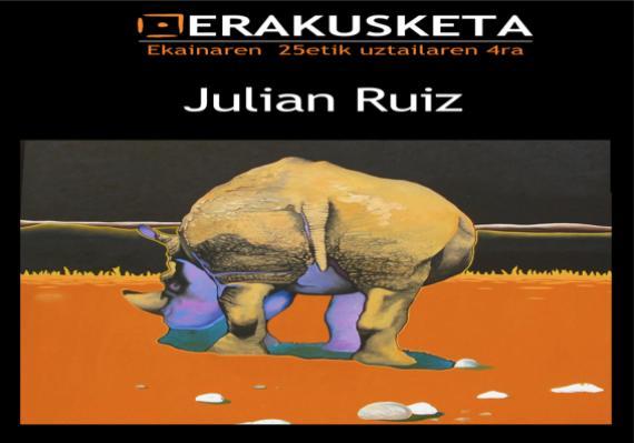 Julian Ruizen lanen erakusketa kulturgunean